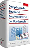 Disziplinarrecht, Strafrecht, Beschwerderecht der Bundeswehr: WDO und WBO: Alles zur Neufassung der ZDv - Karl Helmut Schnell, Heinz-Peter Ebert