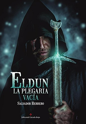 Eldun - La Plegaria Vacía (Spanish Edition)