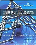 INGENIERÍA DE SEGURIDAD Soluciones Integrales de Control de Accesos, Presencia y Producción: Una Visión Actual de la Ingeniería de Seguridad (Automatización, ... Industrias y Centros de Servicios nº 1)