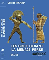 Les Grecs devant la menace perse (Regards sur l'Histoire) (French Edition)
