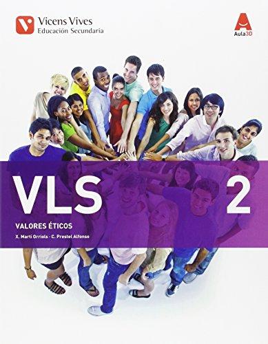 VLS 2 (VALORES ETICOS ESO) AULA 3D: VLS 2. Galicia. Valores Éticos. (Aula 3D): 000001 - 9788468236339