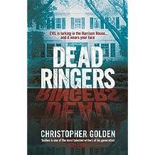 Dead Ringers by Christopher Golden (2015-11-03)