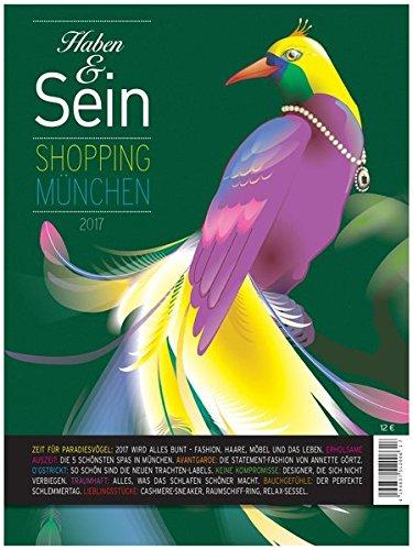 Haben & Sein 2017 : Münchens Shopping Guide