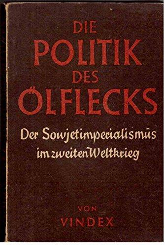 die-politik-des-olflecks-der-sowjetimperialismus-im-zweiten-weltkrieg
