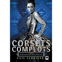 Corsets et complots (Le Pensionnat de Mlle Géraldine**) (Orbit t. 2)