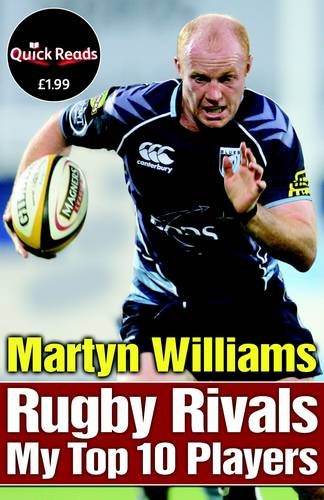Rugby Rivals: My Top 10 Players (Quick Reads) por Martyn Williams