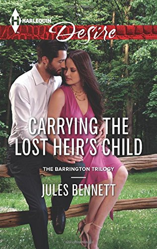 Carrying the Lost Heir's Child (Harlequin Desire: The Barrington Trilogy)