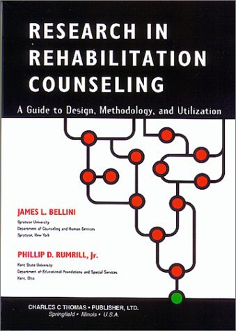 Research in Rehabilitation Counseling: A Guide to Design, Methodology, and Utilization by James L. Bellini (1999-11-30)