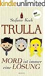 Trulla - Mord ist immer eine Lösung:...