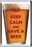 KEEP CALM and HAVE A BEER Fridge Magnet printed on an image of beer in a glass - an original Birthday or Father's Day Gift Idea for less than the cost of a card!