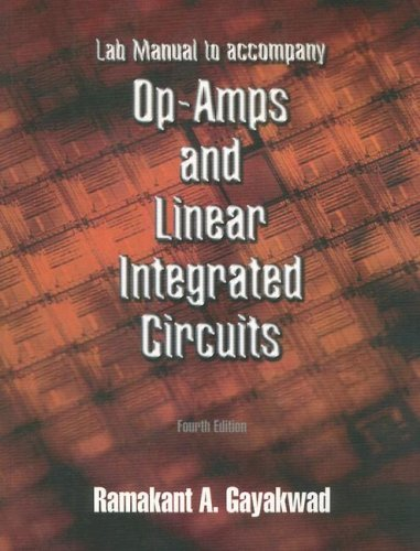Lab Manual for Op-Amps and Linear Integrated Circuits by Ram Gayakwad (1999-08-22)