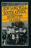 How Long Will South Africa Survive?