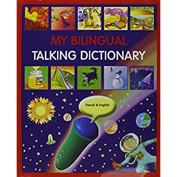 My Bilingual Talking Dictionary in French and English