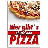net-xpress Plakat Hier gibt's ofenfrische Pizza A1,