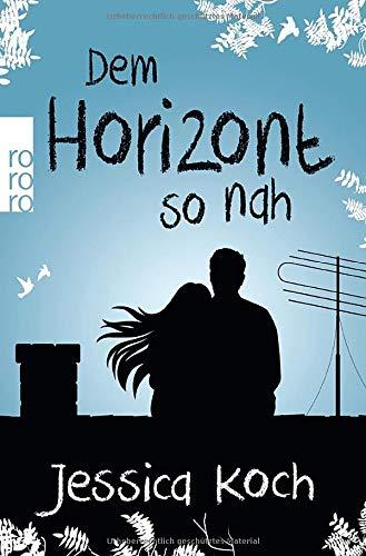 Dem Horizont so nah  Bd. 1