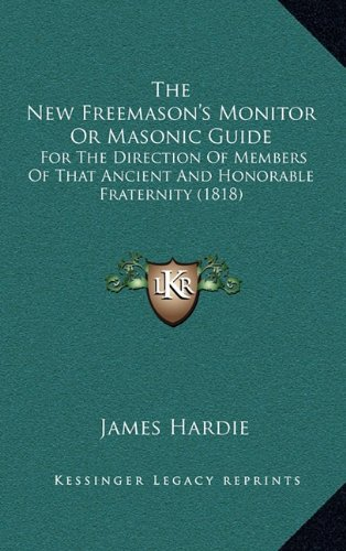 the-new-freemasons-monitor-or-masonic-guide-for-the-direction-of-members-of-that-ancient-and-honorab