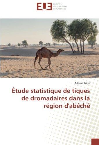 Étude statistique de tiques de dromadaires dans la région d'abéché por Adoum Gaye