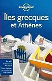 Îles grecques et Athènes - 8ed - Lonely Planet - 22/05/2014