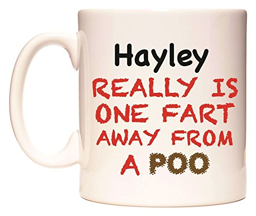 Hayley REALLY IS ONE FART AWAY FROM A POO Becher von WeDoMugs (Hayley Tee)