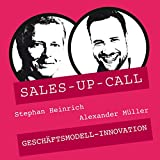 Geschäftsmodell-Innovation: Sales-up-Call