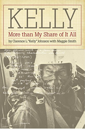Kelly: More Than My Share of It All (English Edition) por Clarence L. Johnson