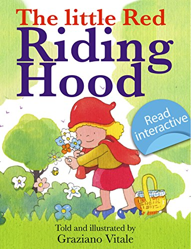 Little Red Riding Hood, a pop up picture book for first bed time reading for very little children: Classic and traditional fairy tales, for children, parents ... for bed time first readi (English Edition) (Little Red Riding Hood Kleinkind)