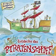 Entdecke das Piratenschiff