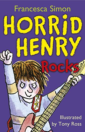 Horrid henry rocks book 19 ebook francesca simon tony ross horrid henry rocks book 19 by simon francesca fandeluxe Ebook collections