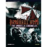 """""""Resident Evil"""": The Umbrella Chronicles Official Guide"""