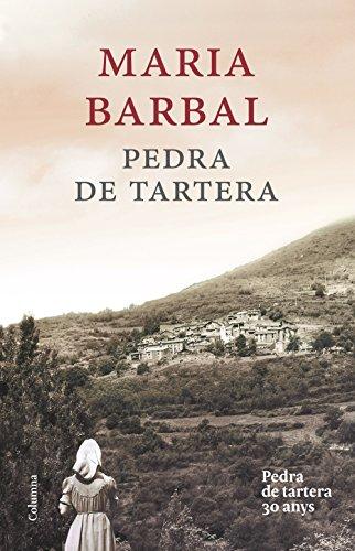 Téléchargement gratuit d\'ebook sans abonnement Pedra de tartera (edició commemorativa) PDF RTF DJVU by Maria Barbal