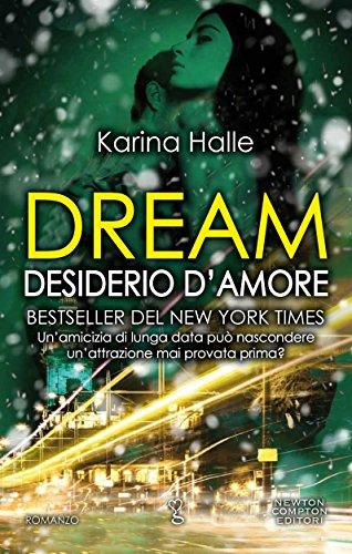 Dream. Desiderio d'amore di [Halle, Karina]