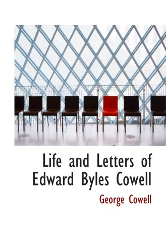 Life and Letters of Edward Byles Cowell
