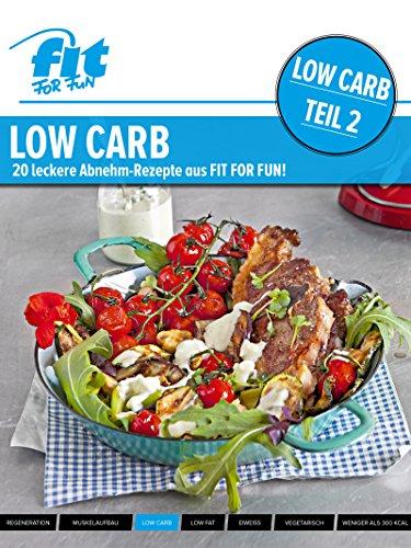 LOW CARB - Teil 2: Leckere Abnehm-Rezepte aus FIT FOR FUN