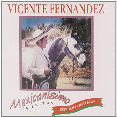 Mexicanisimo [24 Exitos] (Cd Fernandez Vicente)
