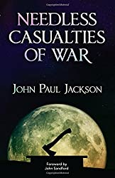 Needless Casualties of War