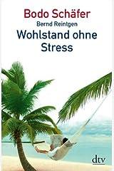 Wohlstand ohne Stress Taschenbuch
