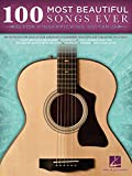 100 Most Beautiful Songs Ever for Fingerpicking Guitar (Songbook) (English Edition)