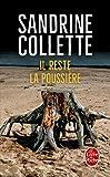 Il reste la poussière | Collette, Sandrine (1970-....)