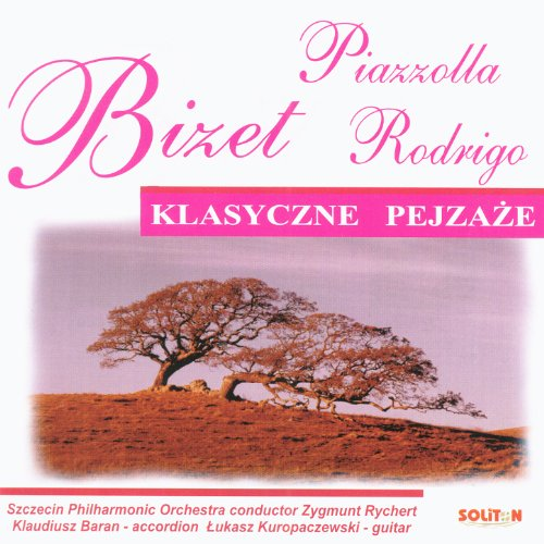 Bizet: Carmen - Rodrigo: Concierto de Aranjuez - Piazzolla ...