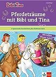 Bibi & Tina - Pferdeträume mit Bibi und Tina: Leseanfänger 1. Klasse (Bibi und Tina - Lesen lernen mit Bibi und Tina)
