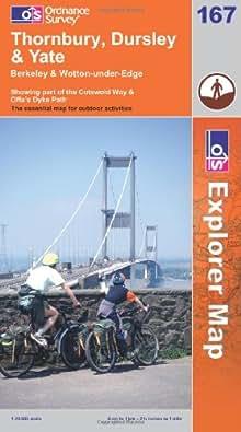 Explorer Map 167 Thornbury, Dursley and Yate Berkeley & Wotton-under-Edge