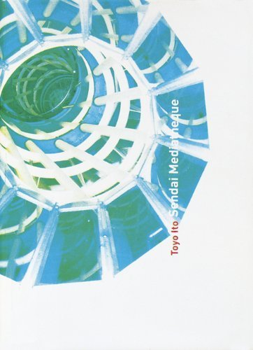 Toyo Ito: Sendai Mediatheque by Hume, Gary (2002) Paperback