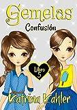 Gemelas: Libro 5: Confusión