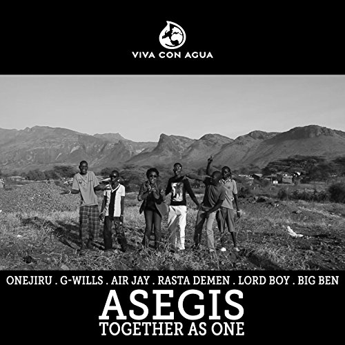 Asegis - Together as One (feat. G-wills, Air Jay, Rasta Demen, Lord Boy & Big Ben)