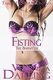 Fisting the Babysitter: Taboo Lesbian Erotica (English Edition)