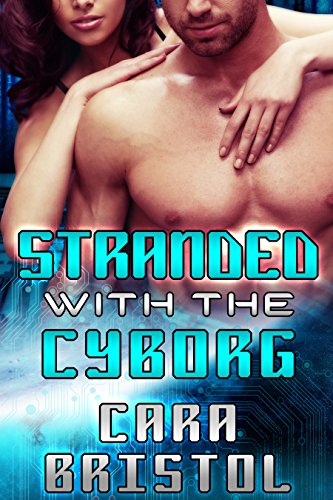 stranded-with-the-cyborg-cy-ops-sci-fi-romance-book-1-english-edition