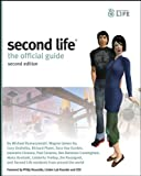 Second Life: The Official Guide...