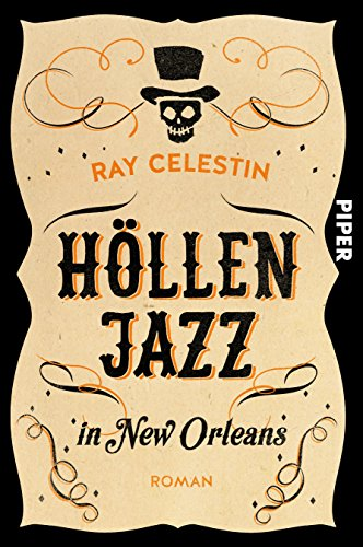 Ray Celestin: Höllenjazz in New Orleans