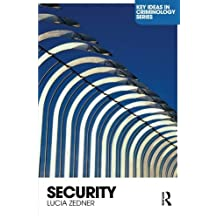 Security (Key Ideas in Criminology) by Lucia Zedner (2009-04-30)