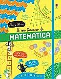 Il mio taccuino di matematica. Ediz. a colori
